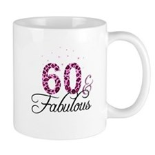 60 and Fabulous Mugs