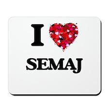 I Love Semaj Mousepad