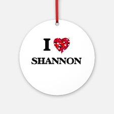I Love Shannon Ornament (Round)