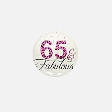 65 and Fabulous Mini Button
