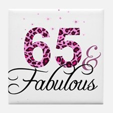 65 and Fabulous Tile Coaster