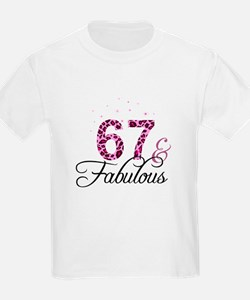 67 and Fabulous T-Shirt