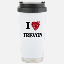 I Love Trevon Travel Mug