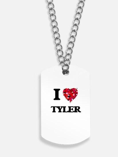 I Love Tyler Dog Tags