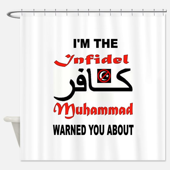 INFIDEL Shower Curtain