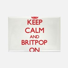 Keep Calm and Britpop ON Magnets