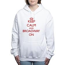 Keep Calm and Broadway O Women's Hooded Sweatshirt