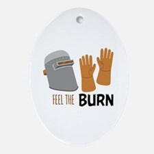 Feel The Burn Ornament (Oval)