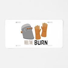 Feel The Burn Aluminum License Plate