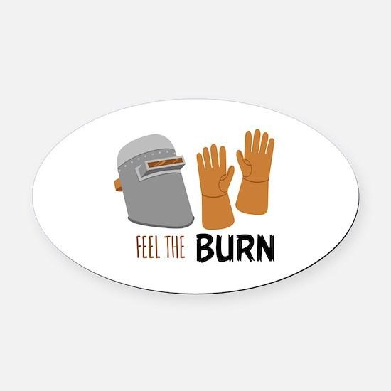 Feel The Burn Oval Car Magnet