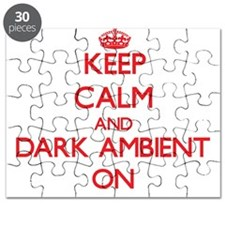 Keep Calm and Dark Ambient ON Puzzle