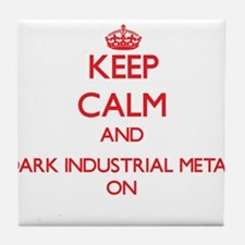 Keep Calm and Dark Industrial Metal O Tile Coaster