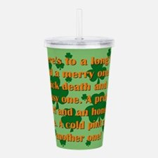 Heres to A Long Life Acrylic Double-wall Tumbler