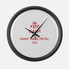 Keep Calm and Dark Wave Metal ON Large Wall Clock