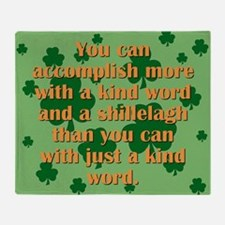 Kind Word And A Shillelagh Throw Blanket