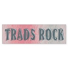 Trads Rock Bumper Car Sticker