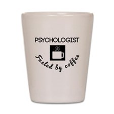 Psychologist Fueled By Coffee Shot Glass