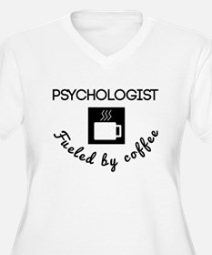 Psychologist Fueled By Coffee Plus Size T-Shirt