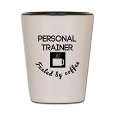 Personal Trainer Fueled By Coffee Shot Glass
