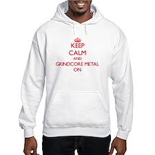 Keep Calm and Grindcore Metal ON Hoodie