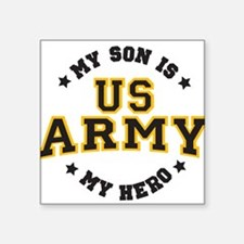 My Son is US ARMY Hero Sticker