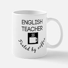 English Teacher Fueled By Coffee Mugs