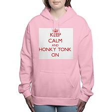 Keep Calm and Honky Tonk Women's Hooded Sweatshirt