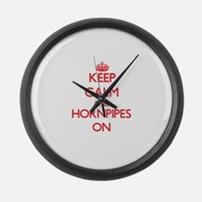 Keep Calm and Hornpipes ON Large Wall Clock