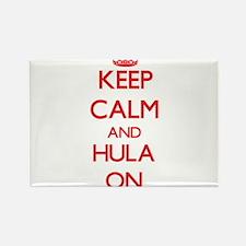 Keep Calm and Hula ON Magnets