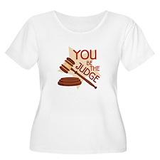 You Be Judge Plus Size T-Shirt