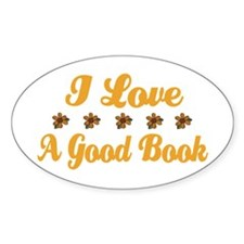 I Love A Good BOOK Oval Decal