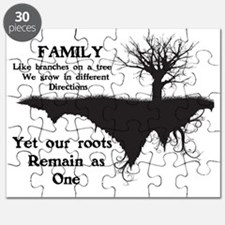 FAMILY, LIKE BRANCHES ON A TREE, WE GROW IN Puzzle