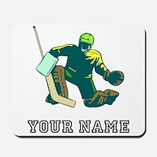 Hockey Goalie (Custom) Mousepad
