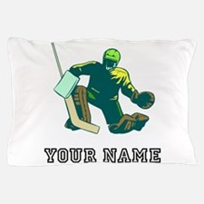 Hockey Goalie (Custom) Pillow Case