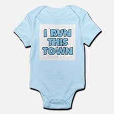 I Run This Town Baby Body Suit