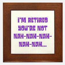 I'm Retired Framed Tile