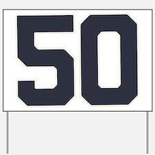 50 50th Birthday 50 Years Old Yard Sign