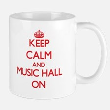 Keep Calm and Music Hall ON Mugs