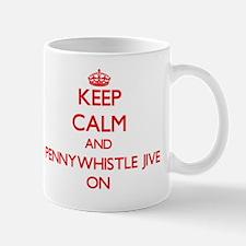 Keep Calm and Pennywhistle Jive ON Mug