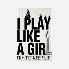 i play like a girl try to keep up Rectangle Magnet