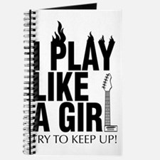 i play like a girl try to keep up (Guitar) Journal