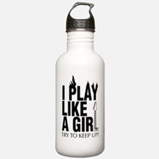 i play like a girl try Water Bottle