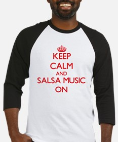 Keep Calm and Salsa Music ON Baseball Jersey