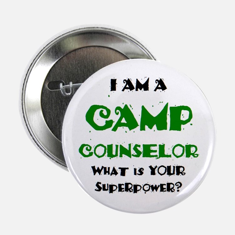 "camp counselor 2.25"" Button"
