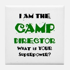 camp director Tile Coaster