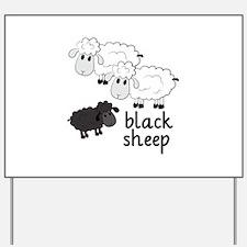 Black Sheep Yard Sign
