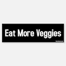 eat more veggies Bumper Bumper Bumper Sticker