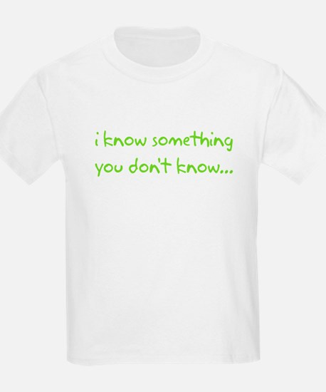 i know something big brother T-Shirt