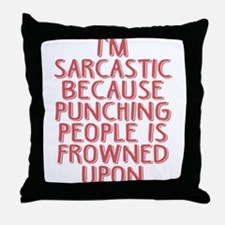 Punching People is Frowned Upon Throw Pillow