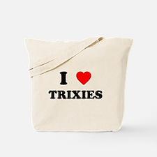 I Love Trixies Tote Bag